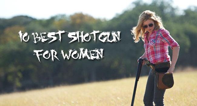 10 Best Shotgun for Women